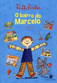 imagem Dica GV Matutino: Livro 'O Bairro de Marcelo', de Ruth Rocha.