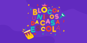 PostSite-300x150 Bloco Unidos da Casa Escola - Carnaval 2020